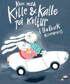 Kille og Kalle på Kultur