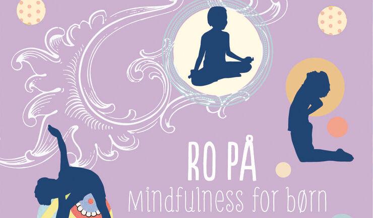 Ro på - mindfulness for børn
