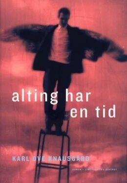 Karl Ove Knausgård: Alting har en tid