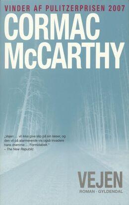 Cormac McCarthy: Vejen : roman