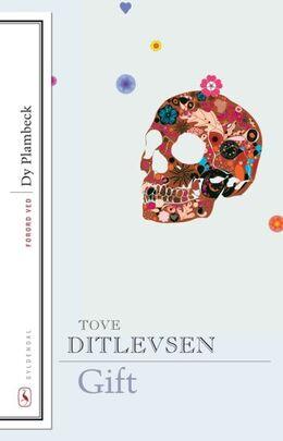 Tove Ditlevsen: Gift : erindringer