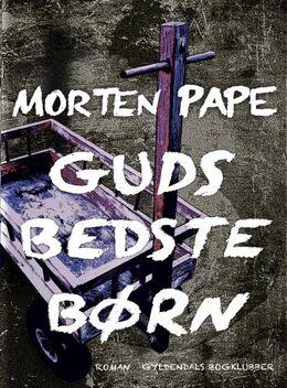 Morten Pape (f. 1986): Guds bedste børn (mp3, Læselyst)