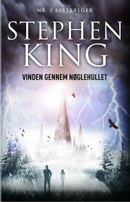 Stephen King (f. 1947): Vinden gennem nøglehullet : en roman om Det mørke tårn