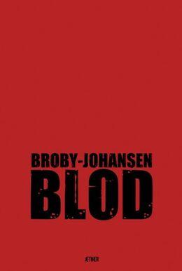 R. Broby-Johansen: Blod : expressionære digte
