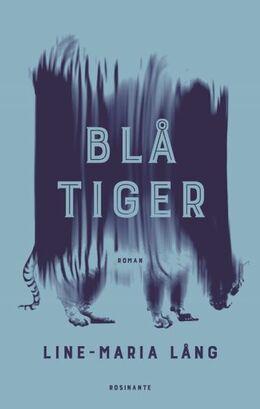 Line-Maria Lång: Blå tiger : roman