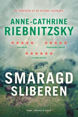 Anne-Cathrine Riebnitzsky: Smaragdsliberen