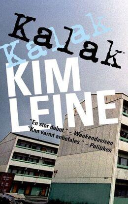 Kim Leine: Kalak : erindringsroman